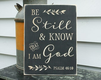 Be Still and Know that I Am God Psalm 46:10 Carved Wooden Sign - 12x16 Distressed Bible Verse Wood Sign