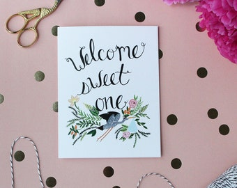 Greeting Card - Welcome sweet One - Baby Card - Greeting card - Baby shower - gift