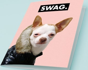 Funny Printable Greeting Card Dog SWAG Cute Chihuahua Wearing Jacket Hilarious Birthday Card Happy Smiling Pet Swagger Pink Digital Download