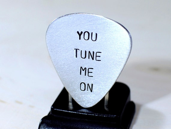 Guitar Pick with You Tune Me On Handmade in Aluminum - GP904