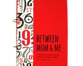 """Mother Son Diary, Scrapbook, Journal for writing stories, writing prompts, and boy activities """"Between Mom and Me"""" in red"""
