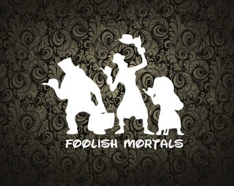 Foolish Mortals Haunted Mansion Disneyland Inspired Paper Cut File for silhouette or circut - SVG file - Srapbooking and Paper Art DYI
