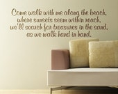 Come Walk With Me Along The Beach ....Beach Wall Quote Words Sayings Removable Beach Wall Decal Lettering