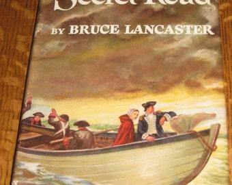 American Revolution Book The Secret Road Bruce Lancaster Historical Novel W Dust Cover Nice Graphics