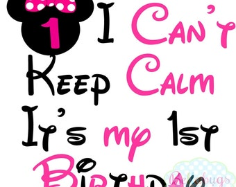 I Can't Keep Calm It's my 1st Birthday IRON ON TRANSFER - Tshirt - Bodysuit - Girl - Tote Bags