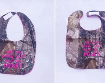 Bet your Daddy can't hunt like Mine - Small OR Large Girls Baby Bib - HOT PINK