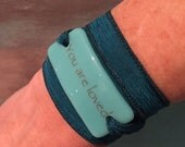 You are loved, Personalized Bracelet fused glass wrap bracelet on hand dyed silk ribbon