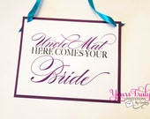Double sided Here Comes Your Bride Sign and Mrs. and Mrs. Established on the other side personalized in your colors