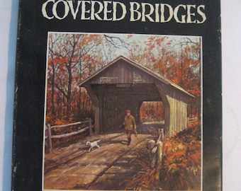 America's Barns and Covered Bridges by Eric Sloan 1954