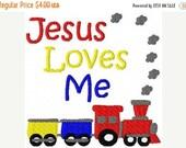 SALE INSTANT DOWNLOAD Jesus Loves Me Train Machine Embroidery Design