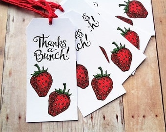 Strawberries Thanks a Bunch Tags Strawberry Party Thank You Tag