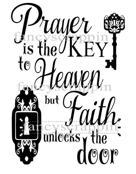 Prayer Is The Key To Heaven Svg Cutting File T Shirt