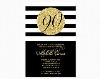 Gold 90th Birthday Party Invitation, Black and White Stripes, 90th Birthday Invitation, Milestone Birthday, Printable or Printed