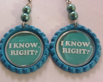 I Know Right Bottle Cap Earrings