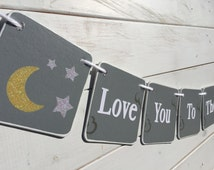 Baby shower banner, Love You to the Moon and Back, moon and stars, Baby Banner, Nursery Decoration, Baby photo prop, gray, gender neutral
