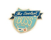 the coolest boss ever Enamel pin