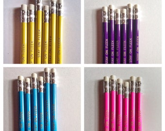 Stay on Fleek pencils, Imprinted Pencils, Back to School Supplies, Home Office supplies pencils, Pencil set of 6