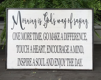 Morning is God's Way,27x19, Kitchen Signs, Fixer Upper Signs, Farmhouse Signs, Rustic Signs, Wall Hangings, Wall Decor,