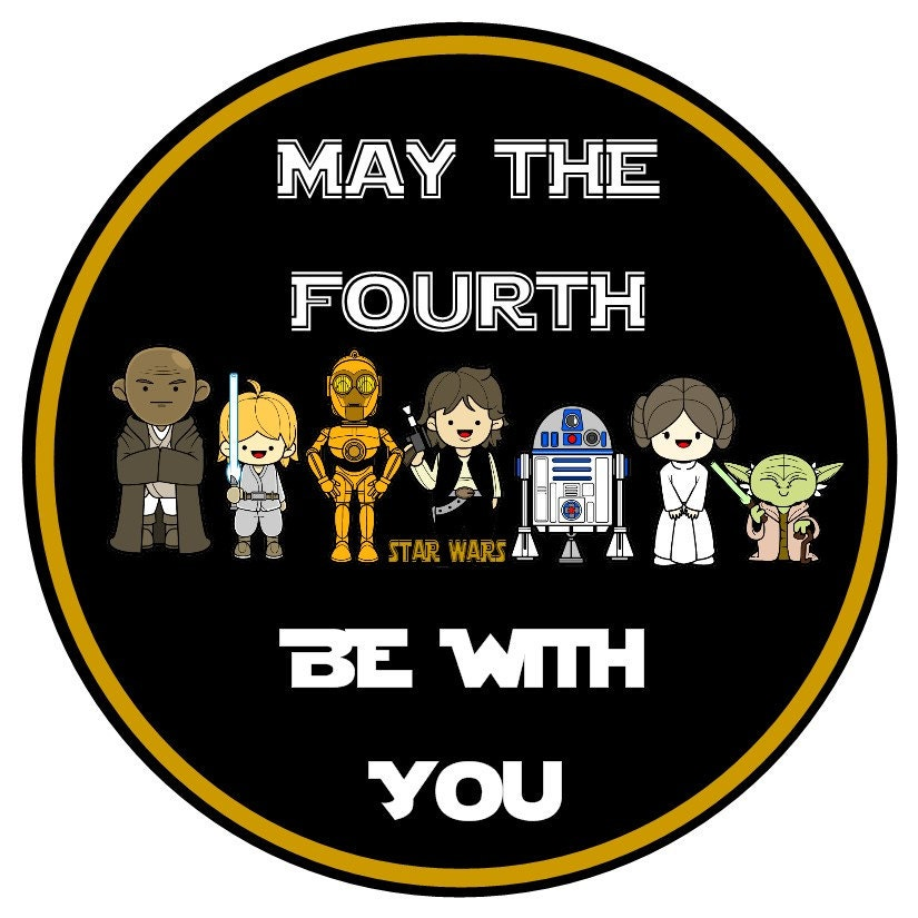 How To Respond To May The 4th Be With You: Star Wars Days Is Coming May The Fourth Be With You. May 4th