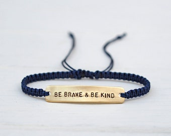 Be Brave & Be Kind Sterling Silver or Brass and Macramé Bracelet, Choice Of Colours Available. Friendship Bracelet