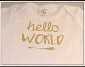 Hello world, new baby bodysuit, unisex bodysuit, newborn bodysuit, gold shiny bodysuit