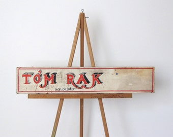 Vintage hand painted sign/ sign painter's sign/ seventies