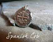 SPANISH COIN, Cob, Mens Silver Jewelry Pendant,  MENS Jewelry,  Pirates Booty Sterling Replica,