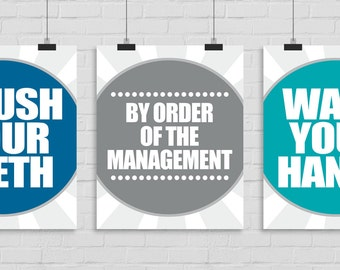 Set of 3. Brush Your Teeth. Wash Your Hands. By Order of the Management. Bathroom Wall Art. Bathroom Rules Wall Art.  Bathroom Wall Print.