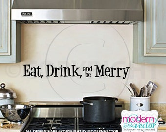 Eat, Drink, and be Merry Vinyl Wall Quote Decal Quote Couples Anniversary Marriage Wedding Kitchen quote