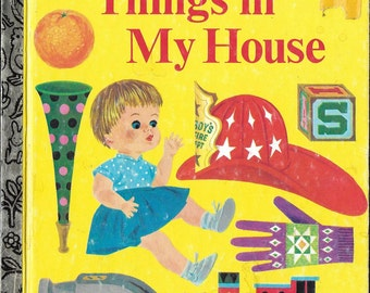 Vintage 1970's Children's Illustrated Book - Things In My House - A Little Golden Book