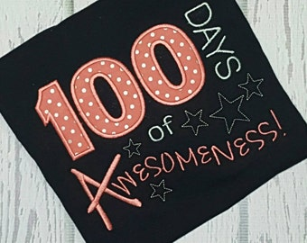 100th Day of School Shirt 100 Day of Awesomeness