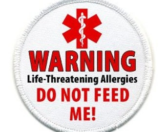 Do Not Feed Me Food Allergy Warning Alert White Rim Sew-on Patch (Choose Size)