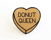 Donut Queen - Anti Conversation Orange Heart Pin Brooch Badge