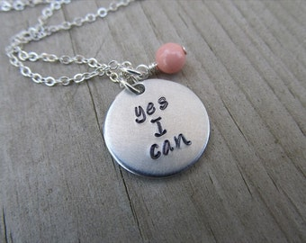 """Yes I Can Inspiration Necklace- """"yes I can"""" with an accent bead in your choice of colors- Hand-Stamped Jewelry"""