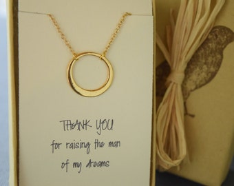 Mother of the Groom Gift, Gold Circle Necklace, Thank you for Raising the Man of my Dreams with Sentiment Card, Mother Gift