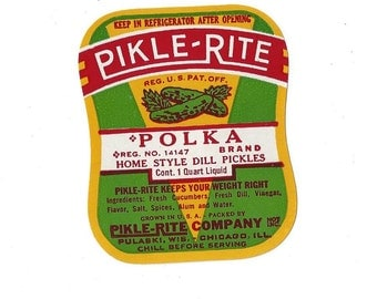 Vintage Pikle-Rite Polka Home Style Dill Pickles Label, 1950s