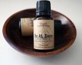 Be At Ease Aromatherapy Blend - blend for anxiety, essential oils for relaxation