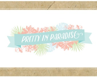 Custom Logo Design - PreDesigned Logo PreMade Logo - Vector Logo Design - OOAK - PRETTY in PARADISE Logo Design - Custom Brand Design