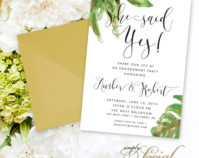 Calligraphy Engagement Party Invitation - Big Leaf Botanical She Said Yes Classy Black and White Calligraphy Typography Printable