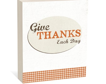 NEW! Give Thanks Each Day - Thanksgiving Art -  Woodblock Art Sign