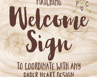 ADD ON: Matching Welcome Sign to coordinate with any Paper Heart Design - Design file