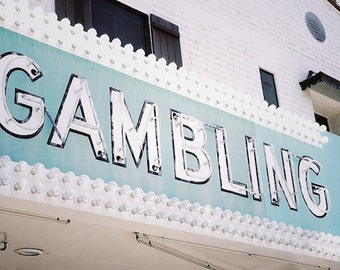 Gambling Sign, Old Sign Photography, Old Neon Sign Art, Motel Art