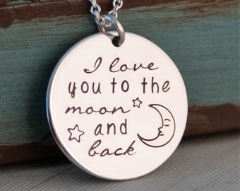 Favorite Phrase Necklace  - I Love you to the moon and back - Hand Stamped Personalized Necklace - Sterling Silver Hand Stamped