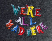 We are all mad here - embroidery designs - machine embroidery design 4x4 and 5x7 for Wonderland teaparty projects