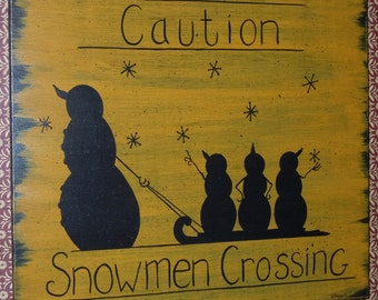 Hand Painted Primitive Folk Art Snowmen in Silhouette, Caution, Snowmen Crossing, Road Sign Painted on Wood in Acrylics