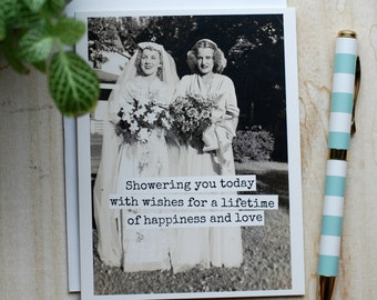 Card #364 - Showering You Today With Wishes For A Lifetime Of Happiness And Love - Blank Inside Wedding Shower Greeting