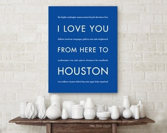 Texas Decor, Best Friend Gift, Texas Sign, Houston Texas Art Print, I Love You From Here To HOUSTON