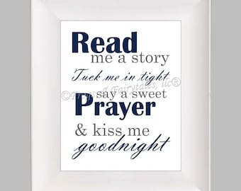 Read Me a Story Tuck Me in Tight Say a Sweet Prayer and Kiss Me Goodnight navy gray paper print wall art