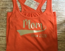 Mom Shirt, Mothers Day shirt, Mothers Day, New Mom shirt, sports tank top, baby shower gift, workout shirt, Mom tank top, racerback tank top