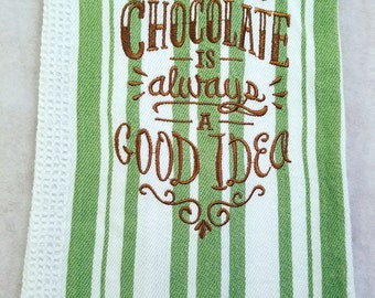 Chocolate Lovers Kitchen Towels 100% Cotton, Machine Embroidery, Hostess Gift, Wedding Gift, Teacher Gift Cook Gift